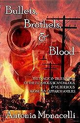 Bullets, Brothels, & Blood