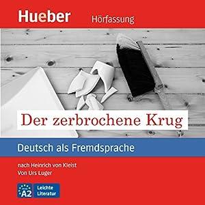 Der zerbrochene Krug (Deutsch als Fremdsprache) Hörbuch