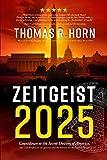 Zeitgeist 2025: Countdown to the Secret Destiny of