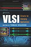 img - for VLSI: Circuits for Emerging Applications (Devices, Circuits, and Systems) book / textbook / text book