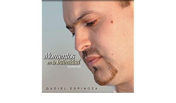 album momentos en la intimidad gadiel espinoza