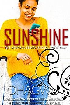 Sunshine- The New Rulebook Christian Suspense Series- Book #9 by [Ohagwu, Joy]