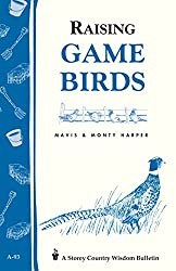 Image of the product Raising Game Birds: that is listed on the catalogue brand of Storey Publishing, LLC.