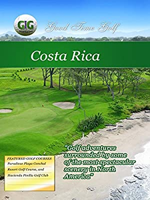 Good Time Golf - Costa Rica