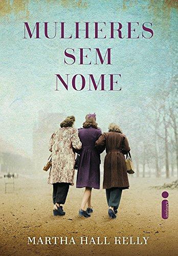 Mulheres sem Nome (Em Portuguese do Brasil)