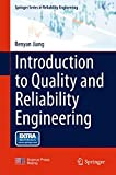 Introduction to Quality and Reliability Engineering (Springer Series in Reliability Engineering)