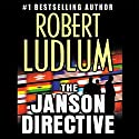 The Janson Directive Audiobook by Robert Ludlum Narrated by Paul Michael