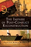 The Impasse of Post-Conflict Reconstruction, Francisco Kapalo Ngongo, 1618975218