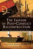 The Impasse of Post-Conflict Reconstruction, Francisco Kapalo Ngongo, 1618975218