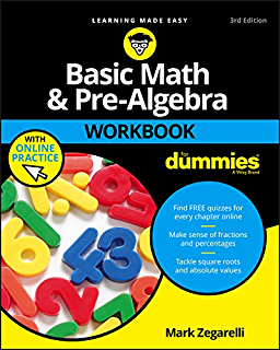 Basic math and pre algebra for dummies for dummies math science basic math and pre algebra workbook for dummies for dummies lifestyle fandeluxe Gallery