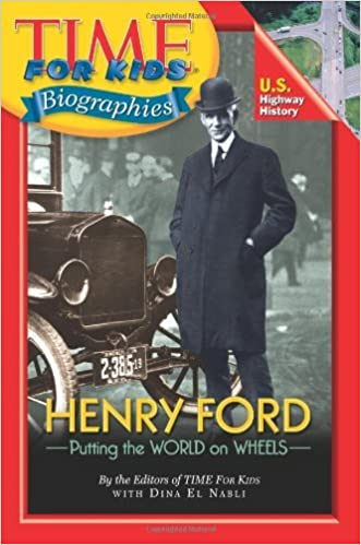 Book Henry Ford: Putting the World on Wheels (Time for Kids Biographies) by Dina El Nabli (1-May-2008)