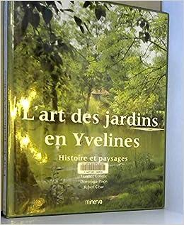 L Art Des Jardins En Yvelines Collette Pinon Cesar