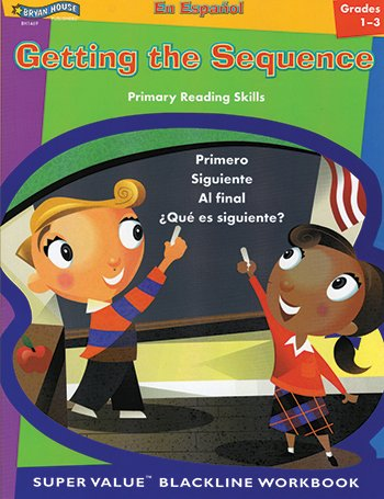 Read Online Getting the Sequence (Spanish Version, GR. 1-3)BH1469 (Spanish Edition) pdf
