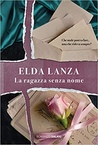 La ragazza senza nome - Lanza, Elda - Libri - Amazon.it