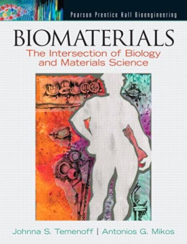 Biomaterials: The Intersection of Biology and Materials Science: United States Edition
