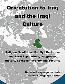 Amazon com: Orientation Guide to Iraq and the Iraqi Culture