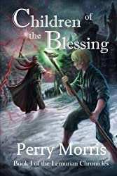 Children Of The Blessing (The Lemurian Chronicles) (Volume 1)