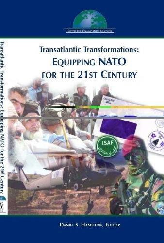 Transatlantic Transformations: Equipping NATO for the 21st Century