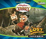 The Lost Episodes (Adventures in Odyssey)