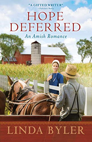 Hope Deferred: An Amish Romance by [Byler, Linda]