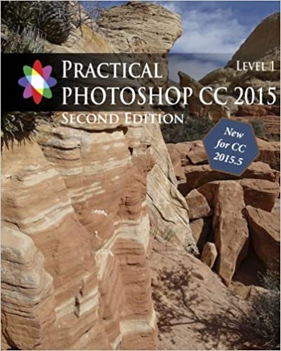 Book Practical Photoshop 2015 Level 1 Second Edition: Updated for Photoshop CC 2015.5