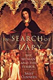 img - for In Search of Mary: The Woman and the Symbol by Sally Cunneen (1996-08-20) book / textbook / text book