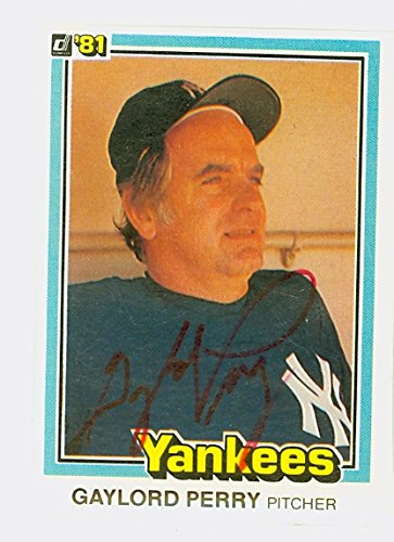 Gaylord Perry AUTOGRAPH 1981 Donruss New York Yankees
