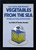 Vegetables from the Sea, Seibin Arasaki and Teruko Arasaki, 087040475X