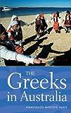 The Greeks in Australia, Anastasios Myrodis Tamis, 0521547431