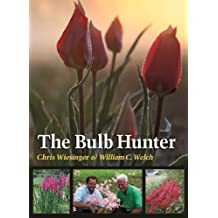 The Bulb Hunter (Texas A&M AgriLife Research and Extension Service Series)