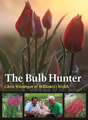 The Bulb Hunter (Texas A&M AgriLife Research and Extension Service Series) by Texas A&M University Press