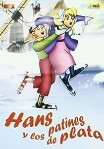 Hans y los patines de plata [DVD]
