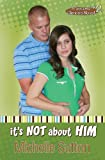 It's Not about Him, Michelle Sutton, 0979748577