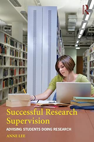 Cover of Successful Research Supervision: Advising students doing research by Anne Lee