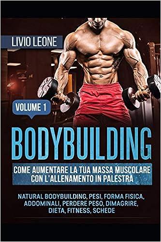 ottieni una dieta di massa muscolare