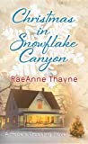 Christmas in Snowflake Canyon, RaeAnne Thayne, 1611739861