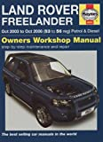 Land Rover Freelander Petrol and Diesel Service and Repair Manual: 2003 to 2006 (Haynes Service and