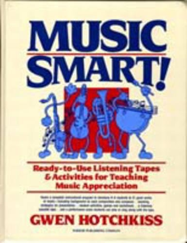 Music Smart: Ready-To-Use Listening Tapes & Activities for Teaching Music Appreciation