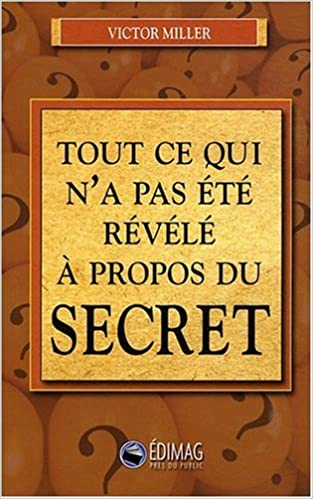 Lire en ligne Tout ce qui n'a pas été révélé à propos du secret pdf