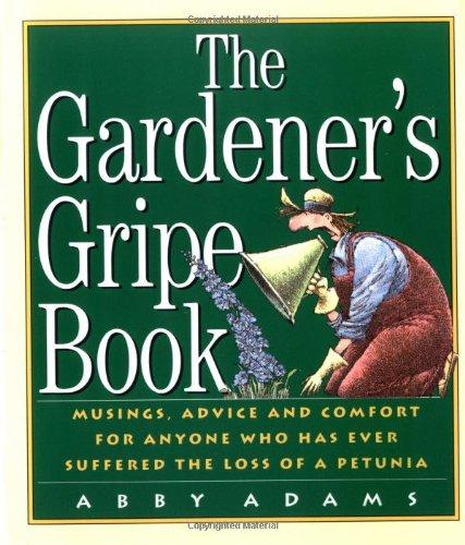 The Gardeners Gripe Book