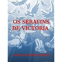 OS SERAFINS DE VICTORIA