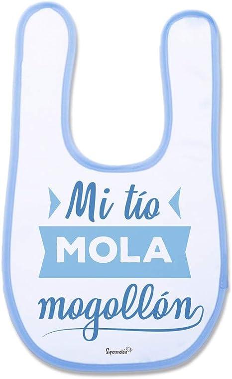 SUPERMOLON Babero Beb/é Mi t/ía mola mogoll/ón Azul celeste con velcro