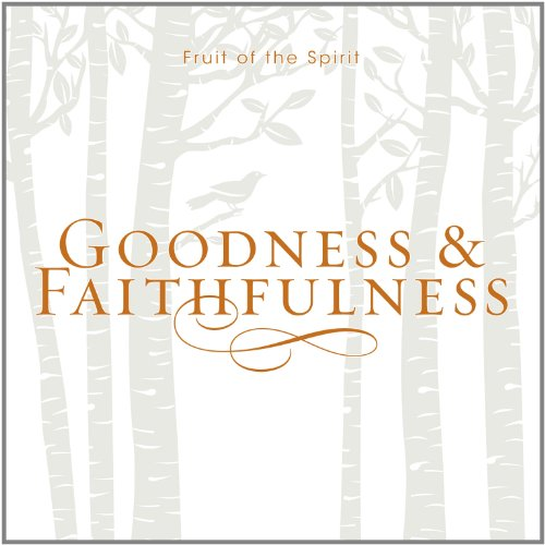 Price comparison product image Fruit of the Spirit: Goodness & Faithfulness