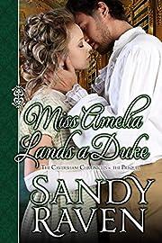 Miss Amelia Lands a Duke: The Caversham Chronicles - The Prequel Novella