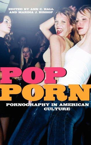 Download Pop Porn Pornography In American Culture Pdf By Ann C