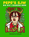Pepe's SJW Adult Coloring Book