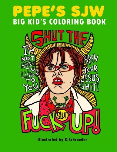 (Pepe's SJW Adult Coloring Book)