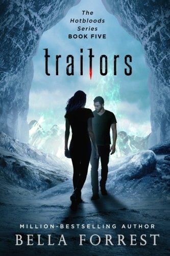 Hotbloods 5: Traitors (Volume 5)