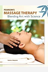 Pearson's Massage Therapy: Blending Art with Science Paperback