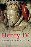 Henry IV (The Yale English Monarchs Series)